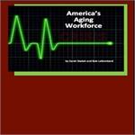 America's Aging Workforce Crisis
