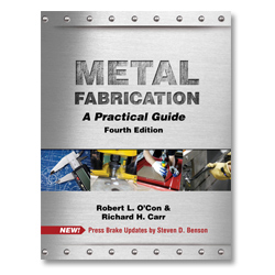 Metal Fabrication: A Practical Guide - Fourth Ed.